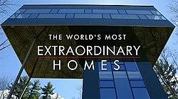 EXTRAORDINARY HOMES