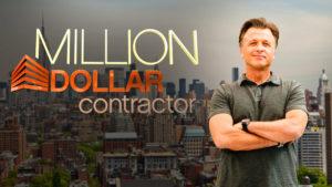 MILLION DOLLAR CONTRACTOR